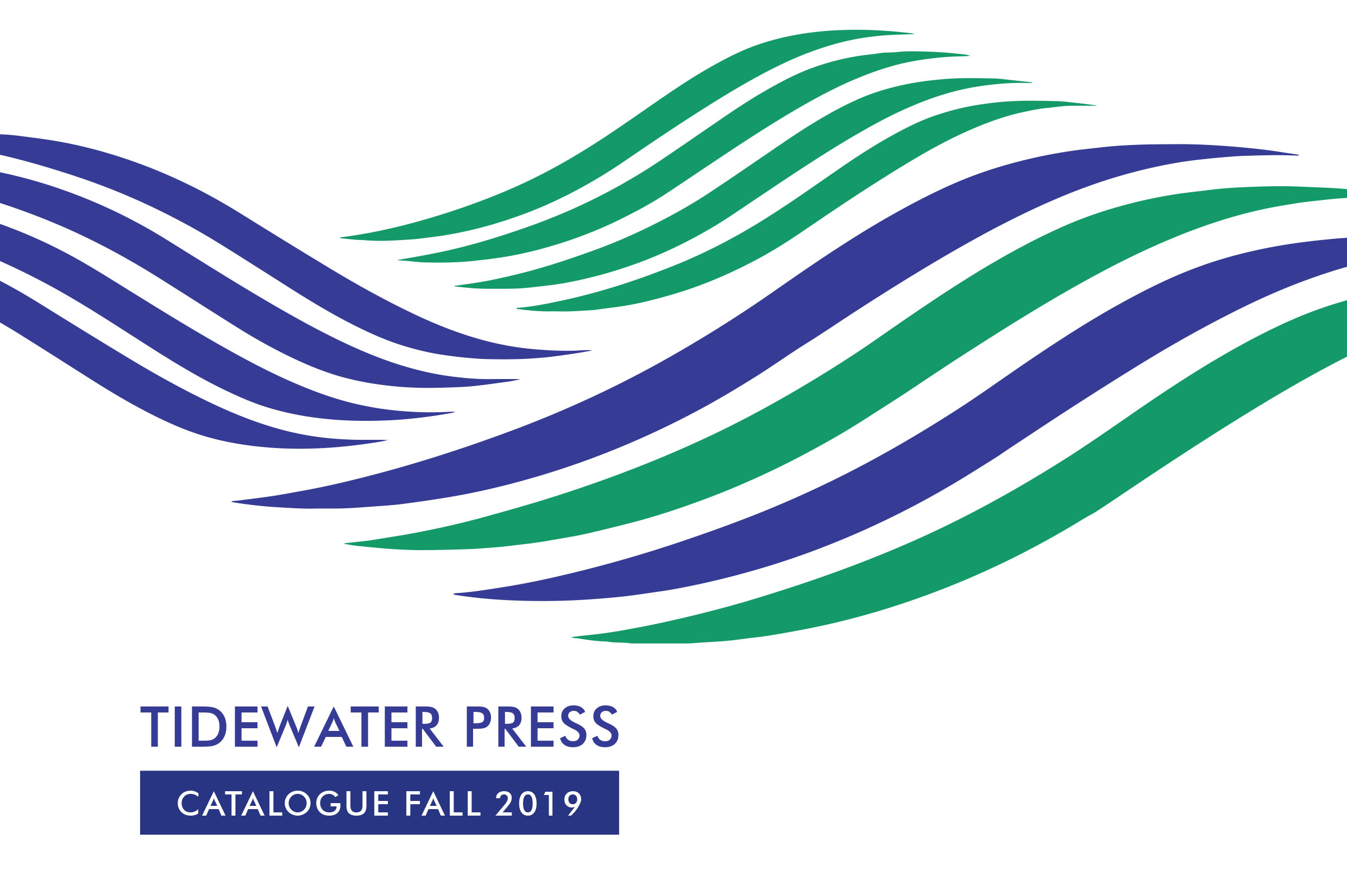 Fall 2019 Catalogue Tidewater Press
