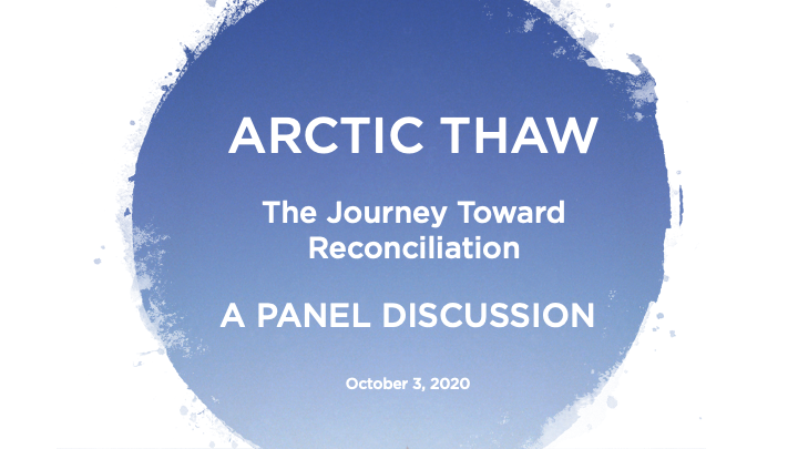 Arctic Thaw: The Journey Toward Reconciliation