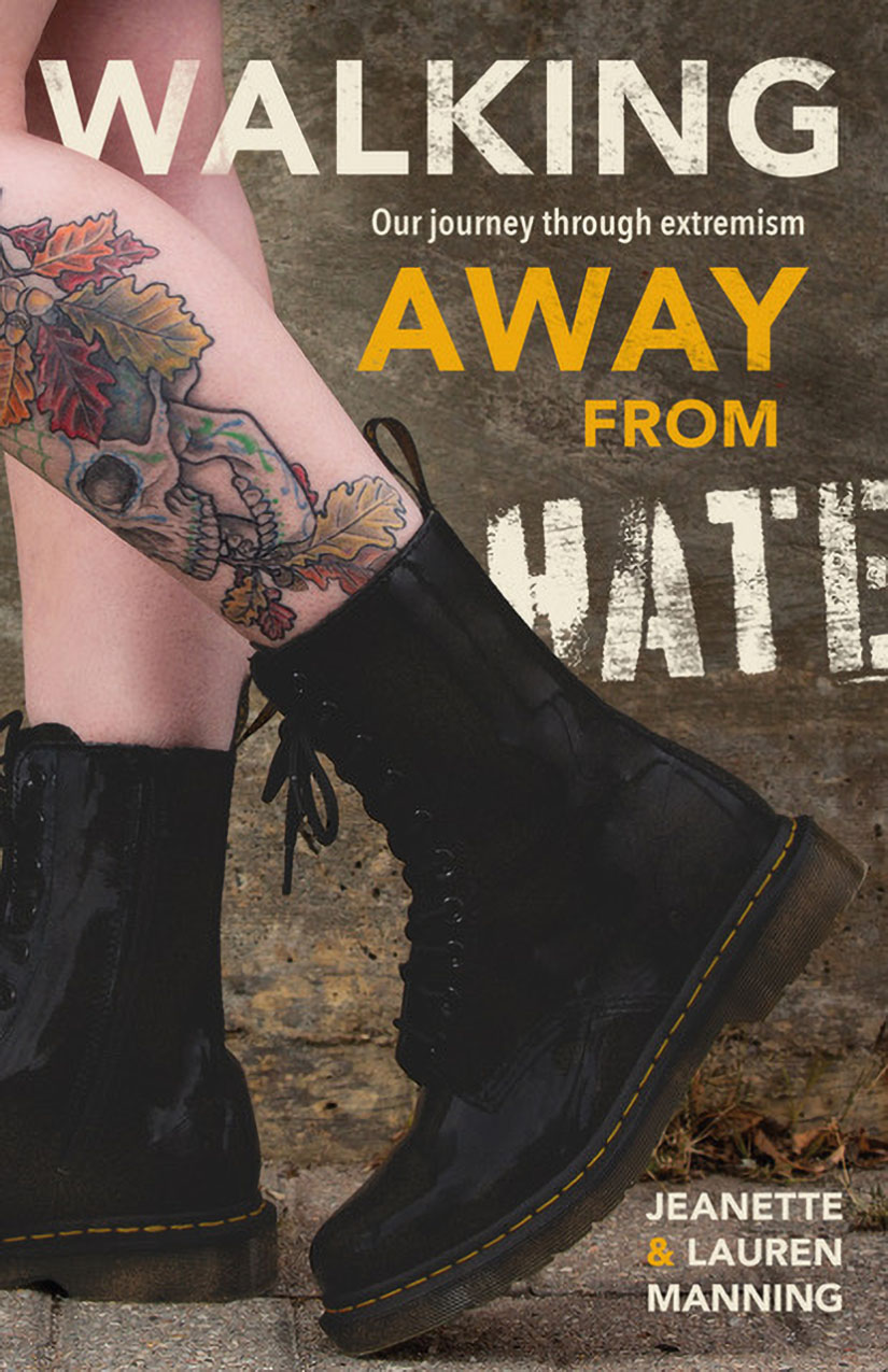 Walking Away from Hate by Jeanette & Lauren Manning